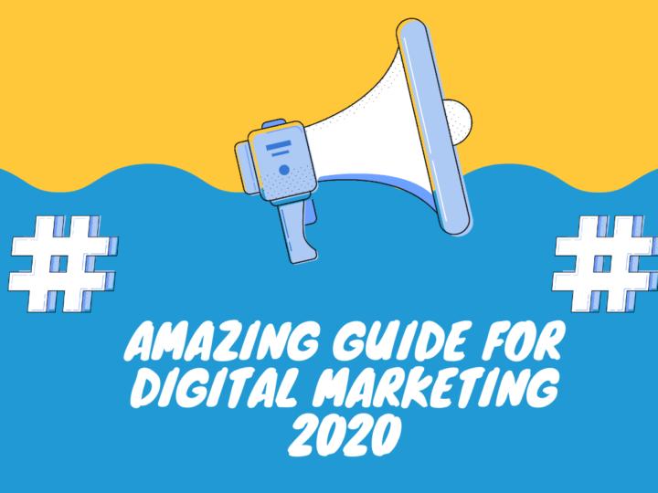 Amazing Guide For Digital Marketing