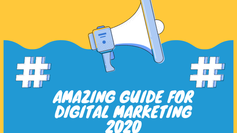 Amazing Guide For Digital Marketing